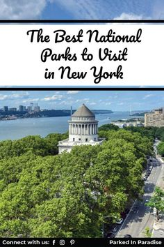 National Parks Is Not The First Thing To Come To Mind When Traving To New York. Aren't We All Looking To Stay Safe And Explore The Outdoors. This Guide Will Help You Escape The Big City. The Best And Not As Known Sites And Monuments. As Well As The Popular Niagara Falls, Statue Of Liberty And Ellis Island.