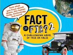 Fact or Fib? 2: A Challenging Game of True or False (Fact or Fib?)