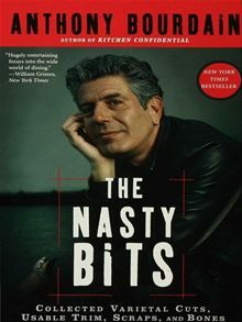 In the multiweek New York Times bestseller The Nasty Bits, bestselling chef and No Reservations host Anthony Bourdain serves up a well-seasoned hellbroth of candid, often…  read more at Kobo.