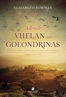 Mundus Somnorum: Reseña de Adonde vuelan las golondrinas de Elizabe...