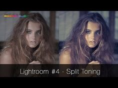 Lightoom Tuorial #4 - Split Toning High Fashion Look - YouTube