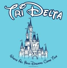 """Yellow lettering for """"Tri Delta"""" would make it eeeven cuter!! <3"""