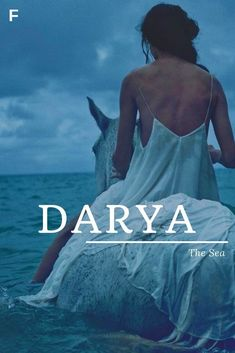 Darya meaning The Sea Persian names Russian nam