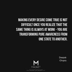 Making every desire come true is not difficult...#DeepakChopra #Quotes #LawOfAttraction #LOA #Motivation #Success #Inspire #Positivity
