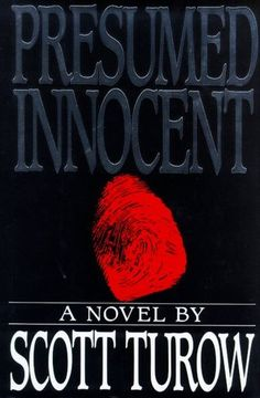 """Presumed Innocent by Scott Turow...one of my favorite """"who dunnits"""" of all time."""