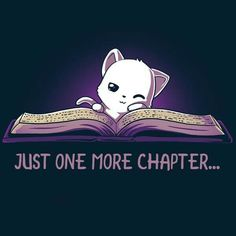 Just One More Chapter - Camiseta / Hombres / S - Bücher - Gatos Cute Animal Drawings, Kawaii Drawings, Cute Drawings, Drawing Animals, I Love Books, Good Books, My Books, Book Memes, Animal Quotes