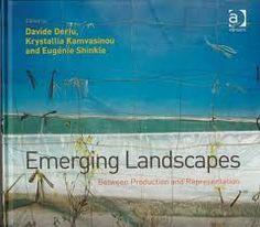 Emerging landscapes : between production and representation / edited by Davide Deriu, Krystallia Kamvasinou and Eugénie Shinkle http://encore.fama.us.es/iii/encore/record/C__Rb2663238?lang=spi