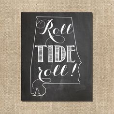 Roll Tide Chalkboard Sign - Alabama Crimson Tide Print by SBWDesignStudio