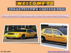 Yellow cab mansfield tx helps common men to meet their sudden need at wee hours  Need of the people are changing. In fact the working sphere of men are also changing. The stereo typical duty hours in office has gone. Presently there is no stipulated time to work. The entire world is running round the clock. Thus, any person can need a help to reach airport or home at the wee hours. It is at this point of time when you get to have the assistance of the yellow cab Mansfield Tx. In fact, for…