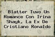 http://tecnoautos.com/wp-content/uploads/imagenes/tendencias/thumbs/blatter-tuvo-un-romance-con-irina-shayk-la-ex-de-cristiano-ronaldo.jpg Irina Shayk. Blatter tuvo un romance con Irina Shayk, la ex de Cristiano Ronaldo, Enlaces, Imágenes, Videos y Tweets - http://tecnoautos.com/actualidad/irina-shayk-blatter-tuvo-un-romance-con-irina-shayk-la-ex-de-cristiano-ronaldo/