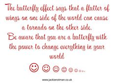 Remember you're a butterfly