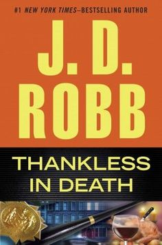 Thankless in Death by jd robb