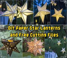 Paper Star Lanterns DIY Projects and Free Cutting Files