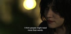 """― To Write Love on Her Arms (2012) """"I think people might need more than words."""""""