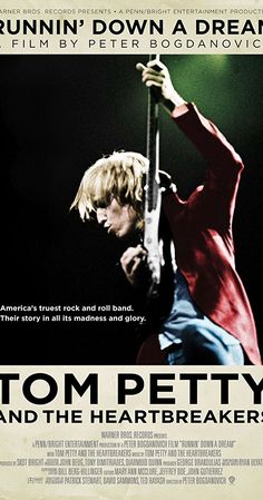 """Directed by Peter Bogdanovich. With Neil Armstrong, Mick Avory, Ron Blair, Peter Bogdanovich. """"Runnin' Down A Dream,"""" a film directed by cinema legend Peter Bogdanovich, is the story of one of America's great rock and roll bands told as never before."""