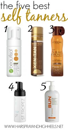 The 5 Best Self Tanners via www.hairsprayandhighheels.com