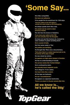 """Some of the quotes the guys from Top Gear in the UK come up with before introducing """"The Stig.""""  Yea, he doesn't say much..."""