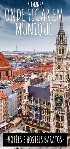 Confira todas as minhas dicas de onde ficar em Munique na Alemanha pagando pouco. Dicas de hotéis e hostels.