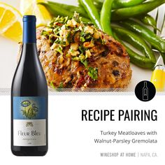 Turkey Meatloaves with Walnut-Parsley Gremolata pair perfectly with the Fleur Bleu 2016 Carignan, a lusciously dry red wine from Lodi, California. Find this recipe in the Lifestyle section of my website! White Wine Sangria, White Wines, Wine Shop At Home, Great Recipes, Favorite Recipes, Dry Red Wine, Sangria Recipes, Looks Yummy, Wine Tasting