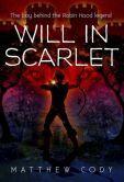 Will in Scarlet by Matthew Cody -- YARP 2014-15 Middle School Nominee