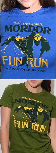 "Middle Earth's Annual Mordor Fun Run. ""One Simply Does Not Walk"" graphic t-shirt for men, women, and kids from SnorgTees. Whether you're looking to upgrade your t-shirt collection or need a clever gift for someone special, SnorgTees is a must. Just In Case, Just For You, Squad, Into The West, Zumba, Look Here, Thing 1, To Infinity And Beyond, Geek Out"