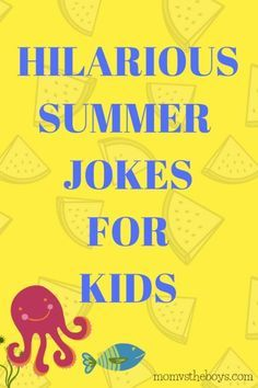 Hilarious Summer Jokes for Kids Hilarious Summer Jokes for Kids – Mom vs the Boys Funny Jokes And Riddles, Funny Jokes For Kids, Good Jokes, Hilarious Jokes, Kids Humor, Fun Jokes, Summer Jokes For Kids, Summer Humor, Summer Kids