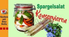 Weissen Spargelsalat zubereiten und konservieren - Rezept von Bettina Böhme Pickles, Cucumber, Food, Carrots, Berries, Essen, Pickle, Yemek, Zucchini