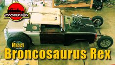 Broncosaurus Rex ~ A RATical Rod Build-Off Drive-Off 2020 Contender