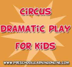 Circus Dramatic Play Activities For Preschoolers - http://ge.tt/1jgYB492/v/0