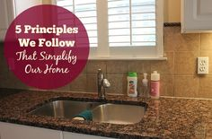 5 Principles We Follow That Simplify Our Home