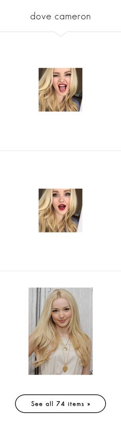 """""""dove cameron"""" by forver-young0001 ❤ liked on Polyvore featuring dove cameron, people, jewelry, earrings, home, home decor, bear jewelry, girls, hair and celebrities"""