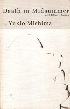 eleven/fifty: Death in Midsummer by Yukio Mishima (4.3/5.0)
