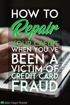How to Repair Your Credit After Credit Card Fraud - 0 Credit Card - Ideas of 0 Credit Card - Credit Card fraud can be really difficult to recover from our friends at Lexington Law worked with us to find some awesome ways to help repair your credit score! What Is Credit Score, How To Fix Credit, Improve Your Credit Score, Build Credit, Best Credit Repair Companies, Lexington Law, Small Business Credit Cards, Rebuilding Credit, Payday Loans Online