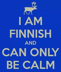i'm not finnish but i find this very cute and funny. maybe i could be finnish too? Meanwhile In Finland, Finnish Language, Finnish Recipes, Scandinavian Countries, Saunas, Helsinki, Just For Laughs, Keep Calm, Wisdom