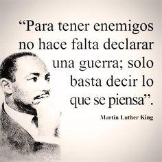 ¿Quieres tener enemigos ¡Di lo que piensas! - Martin Luther K. vía @mujeryucateca pic.twitter.com/vuBzzHNZQl
