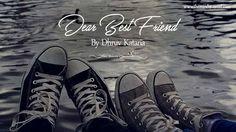Dear Best Friend - https://themindsjournal.com/dear-best-friend/