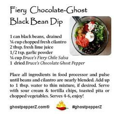 Hottest #ghostpepperZ recipe, in celebration of National Pepper Month!  Fiery Chocolate-Ghost Black Bean Dip  with NEW Bruce's Fiery Chile Salsa, zesty with ghost peppers and carolina reapers, a perfect spicy holiday dish!  Visit our new recipes page at www.ghostpepperZ.com