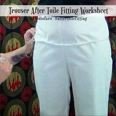 Trouser Block -After Toile Fit Tutorial (Download) #wellsuitedblog #patternpuzzles #creativepatternmaking #sewingpatterns #vintagepatterns #PDFsewingpatterns #digitalgarmentblocks #plussize #studiofaro #patternmakinginstructions #patternmakingworksheets