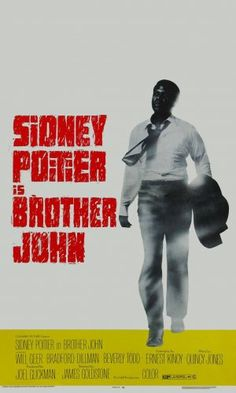 Brother John is a 1971 drama film about an enigmatic African-American man who returns to his Alabama hometown every time one of his loved ones is about to die.