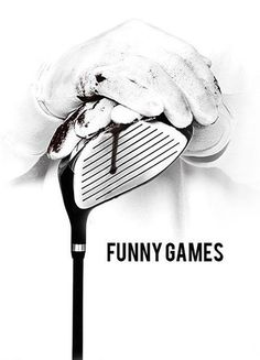 """Funny Games"", psychological thriller film by Michael Haneke (Austria, 1997)"