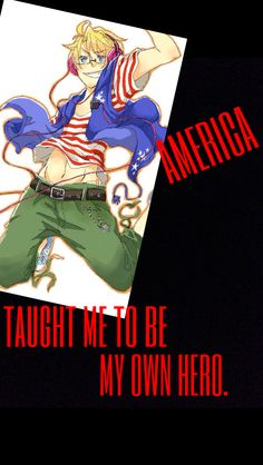 Hetalia - America : The things Hetalia taught Me