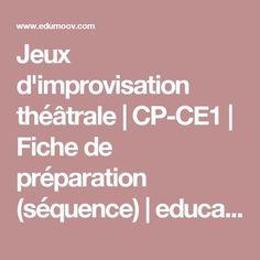 Jeux d'improvisation théâtrale   CP-CE1   Fiche de préparation (séquence)   education physique et sportive et enseignement moral et civique :: Edumoov