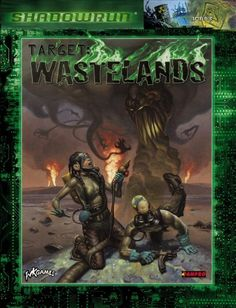 Target: Wastelands | Book cover and interior art for Shadowrun Third Edition - SR3, 3rd Ed, 3E, science fiction, sci-fi, scifi, scify, Roleplaying Game, Role Playing Game, RPG, FASA Games Inc., FASA Corporation, Ral Partha Europe Ltd. | Create your own roleplaying game books w/ RPG Bard: www.rpgbard.com | Not Trusty Sword art: click artwork for source