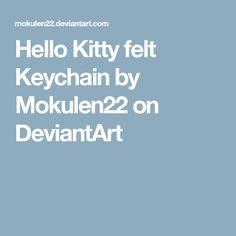 Hello Kitty felt Keychain by Mokulen22 on DeviantArt
