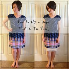 How to Fix a Dress That is Too Short--Excellent solution to not having to wear leggings b/c a cute dress is too short & still keeping it cute!--Katie