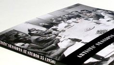Artists' Sessions at Studio 35 (1950)   Edited by Robert Goodnough  Published by Soberscove Press