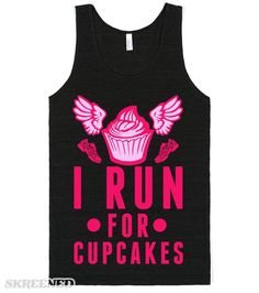"""I Run (For Cupcakes) 