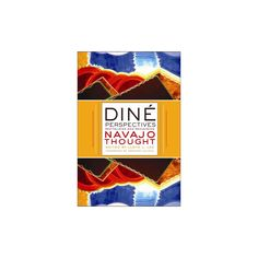 Dine Perspectives ( Critical Issues in Indigenous Studies) (Paperback)