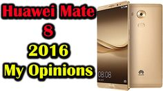 Huawei Mate 8 My Honest Opinions in Urdu/Hindi | Not a Review