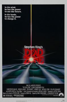 (1983) The Dead Zone, based on Stephen King's book by the same title.... starring Christopher Walken, Martin Sheen, and Tom Skerritt.